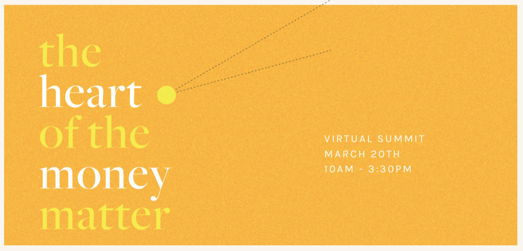 15% off a ticket to The Heart of the Money Matter, Yellow Co's Virtual Summit